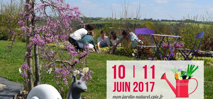 Samedi 10 et Dimanche 11 juin 2017: «Bienvenue dans mon jardin»